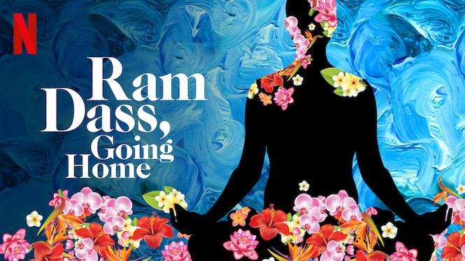 Ram Dass Going Home